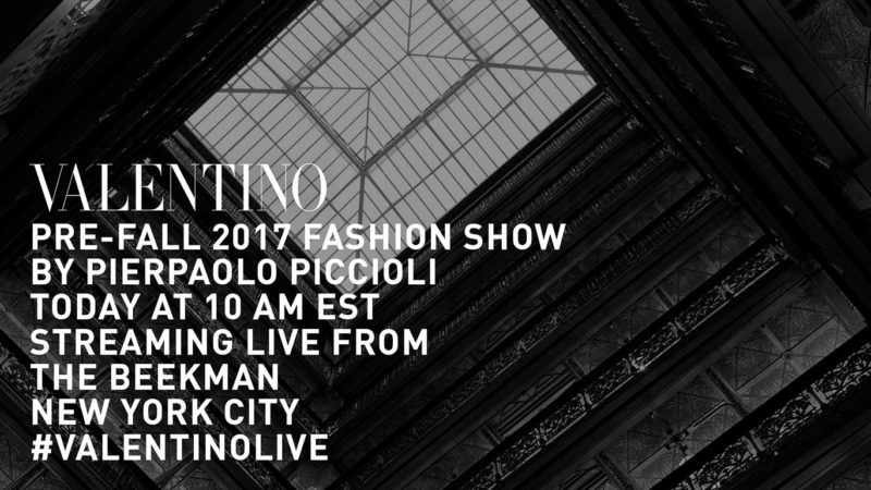 Watch the Valentino Pre-Fall Show Live